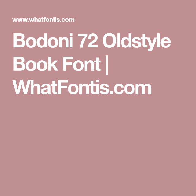 Bodoni 72 Oldstyle Book Font | WhatFontis com | Graphic Design