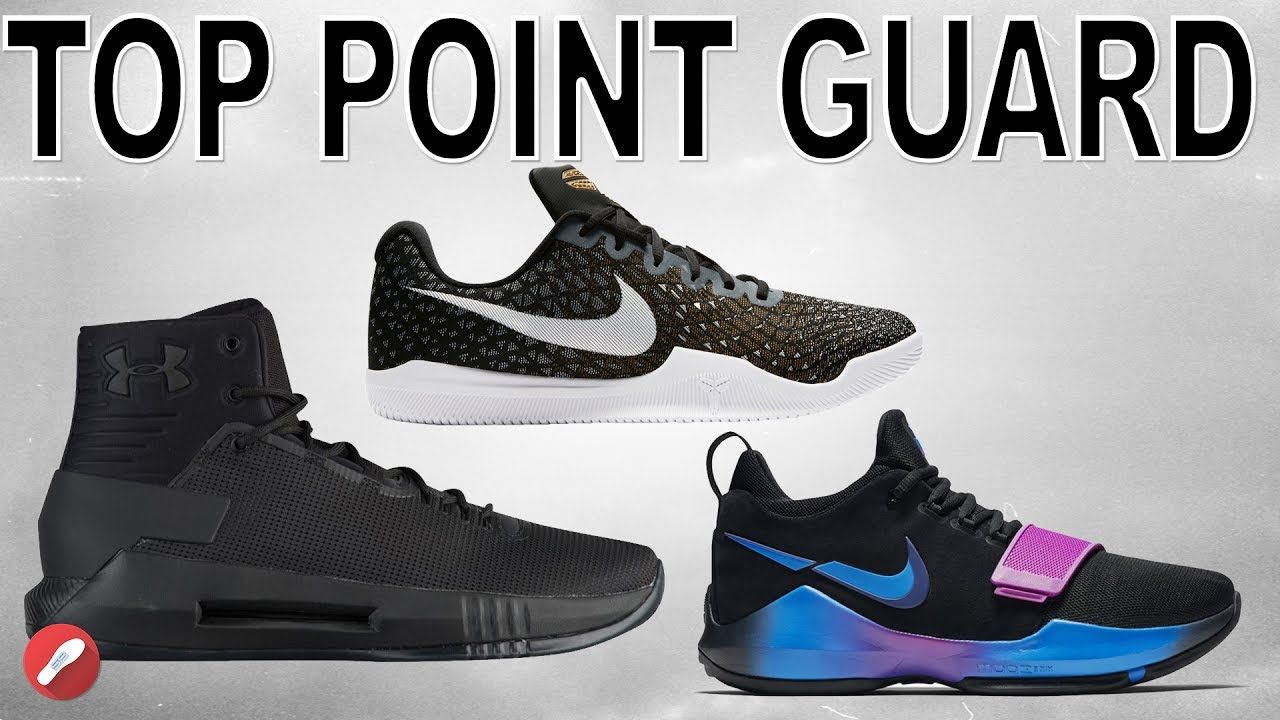 Top Shoes For Point Guards 2017