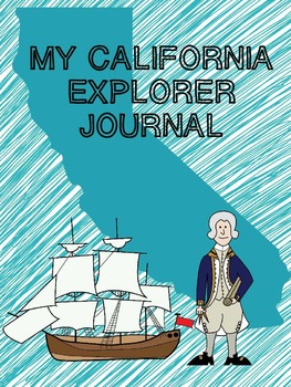 My California Explorer Journal A Social Studies History Writing