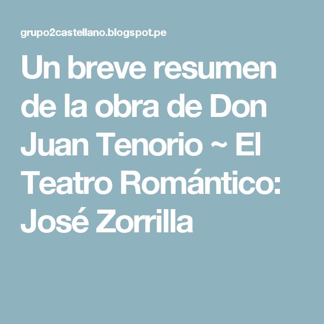 Un Breve Resumen De La Obra De Don Juan Tenorio