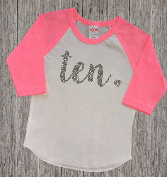 Ten Year Old Birthday Shirt Tenth By RusticPeachDesigns