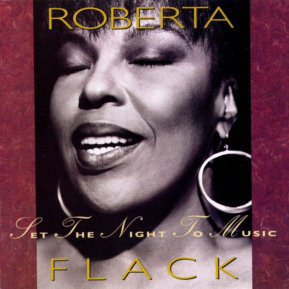 Roberta Flack - Set the Night to Music (CD)
