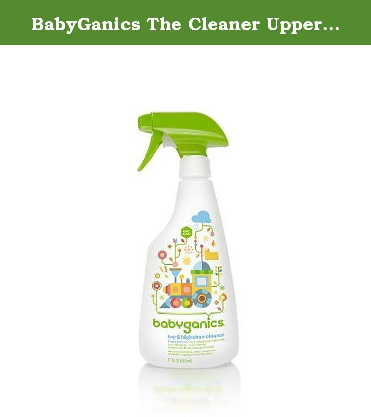 Babyganics The Cleaner Upper Unscented Toy High Chair Cleaner 16