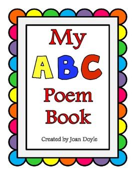 My Alphabet Poem Book | Kindergarten Rocks | Alphabet poem