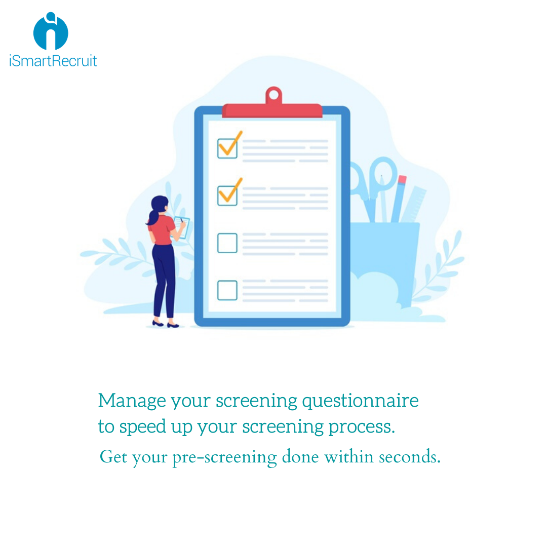 Get Your Pre Screening Done Within Seconds With The Automation Ismartrecruit Questionnaire Prescreening Automa In 2020 Tracking System Automation Human Resources