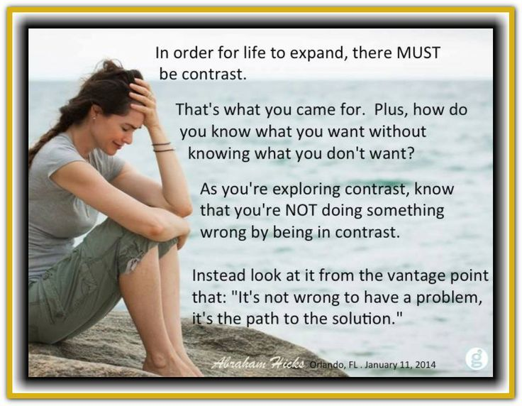 Image result for contrast Abraham hicks quotes