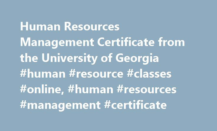 Human Resources Management Certificate from the University of ...