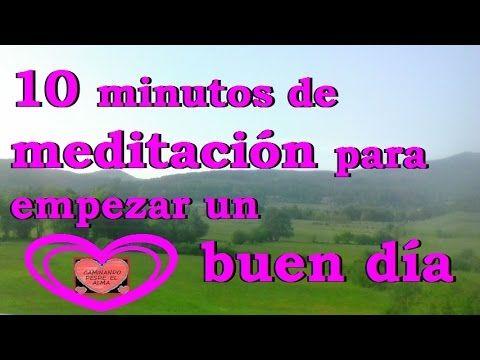 Meditación Para Comenzar Un Buen Día Youtube Meditacion Meditaciones Guiadas Yoga