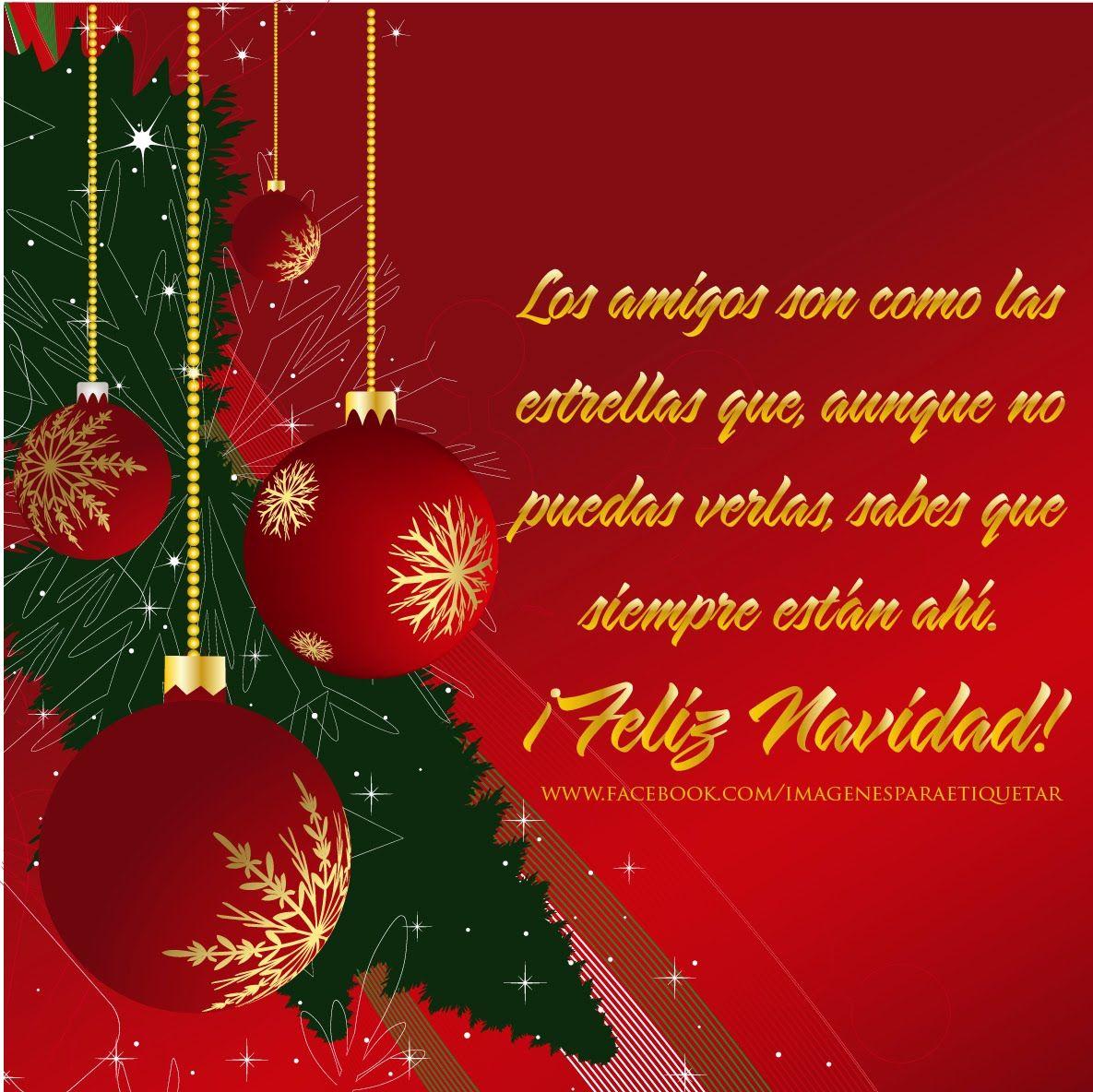 Fraces Reflexiones Mensajes Amor Amistad Recolectadas En La Red Www Salvadorrdz C Imagenes De Feliz Navidad Frases De Navidad Para Amigos Frases De Navidad