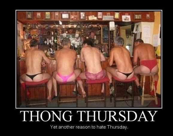 Thong Thursday Funny Facts Adults Only Humor Funny People Crazy People Funny