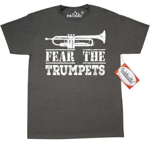 78d13d10 Inktastic Fear The Trumpets Music (Funny) T-Shirt Trumpet Player Instrument  Marching Band Musical Jazz Apparel Camp Clothing Instruments Mens Adult Tees  ...