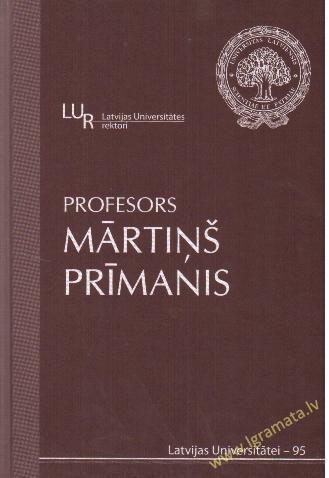 Profesors Mārtiņš Prīmanis