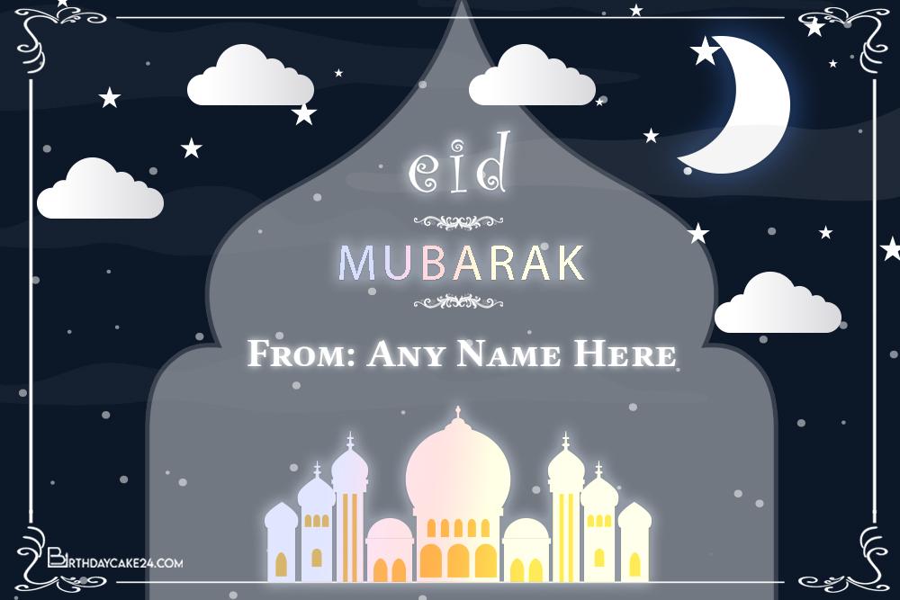 Latest Eid Mubarak Card With Name Online Free In 2021 Eid Mubarak Card Eid Mubarak Greeting Cards Eid Mubarak