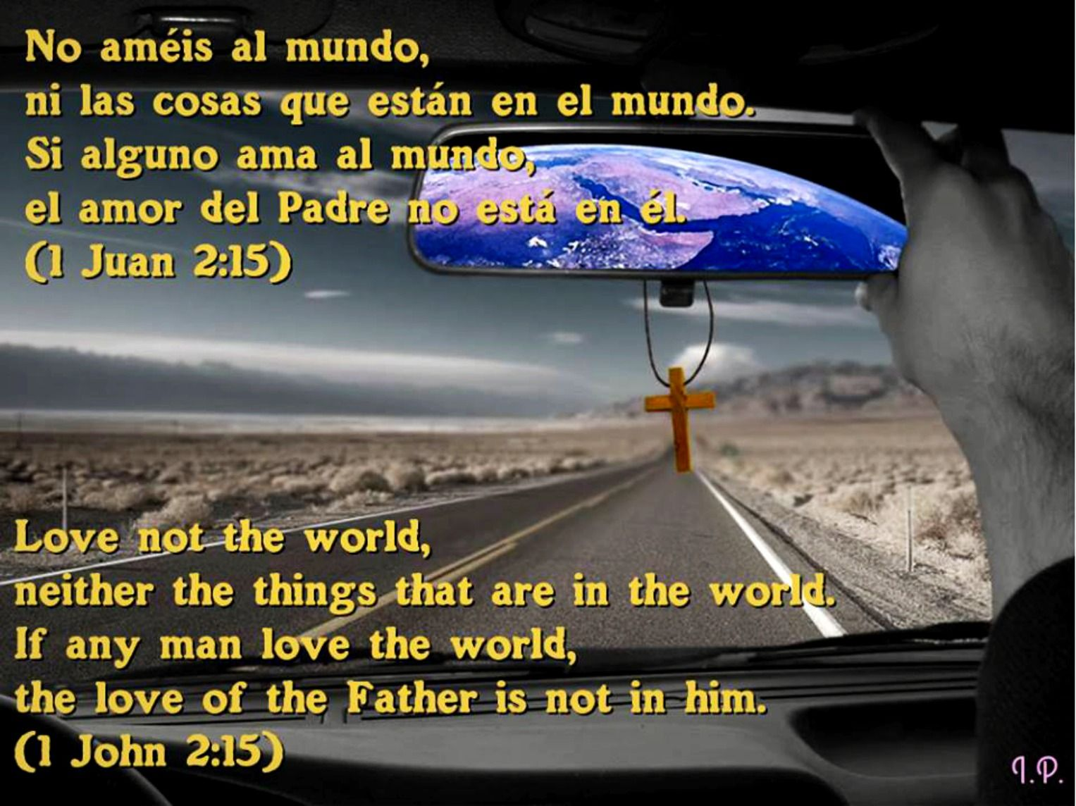 1 Juan 2 15 1 John 2 15 Man In Love John 2 15 Quotes About God