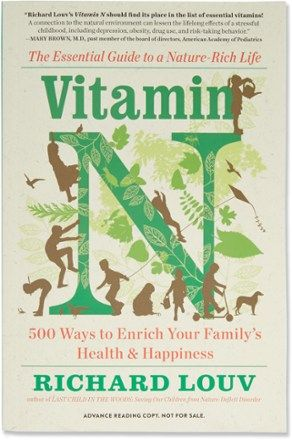 Workman Publishing Vitamin N 500 Ways To Enrich Your Family S Health And Happiness Rei Co Op Rich Life Family Health Life