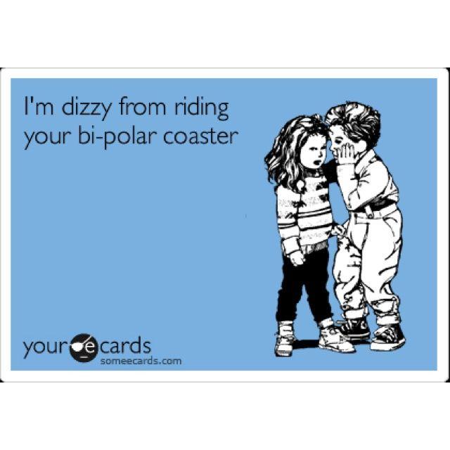 16225ab68f49a1d8f73817b84f6457f7 image result for funny bipolar meme dbag pinterest health