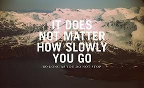 Doesn't matter how slow you go.
