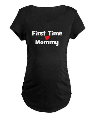 Look at this #zulilyfind! Black 'First Time Mommy' Ruched Maternity Tee - Women & Plus #zulilyfinds