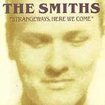The Smiths ~ Strangeways here we come