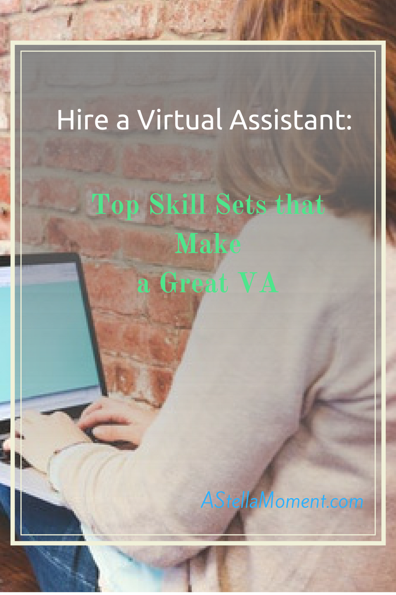 wondering which skills your virtual assistant should possess here wondering which skills your virtual assistant should possess here are 6 must have skills to