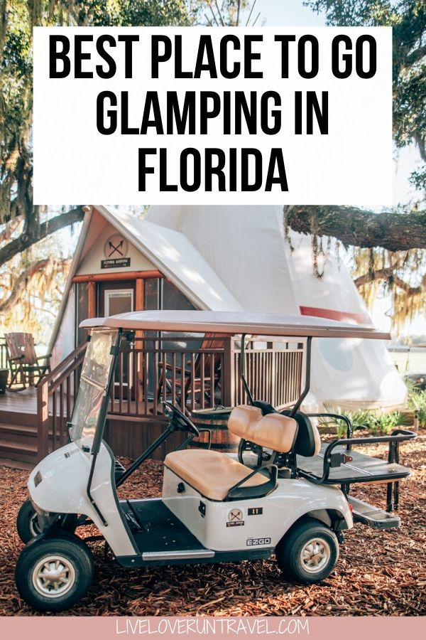 Where To Go Glamping In Florida A Westgate River Ranch Review Go Glamping Florida Resorts Florida Camping