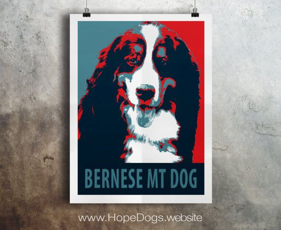 ❤  Bernese Mountain Dog - Pop Art - Customizable - Political Poster Parody - Digital Download Printable