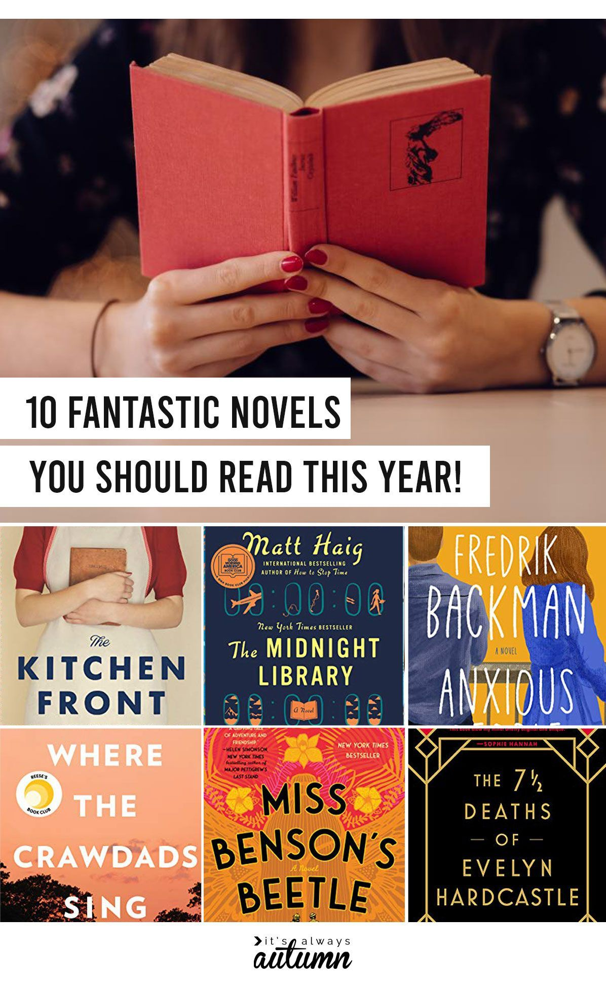 Find ten fantastic novels you should read this year. Wonderful book list for book clubs!