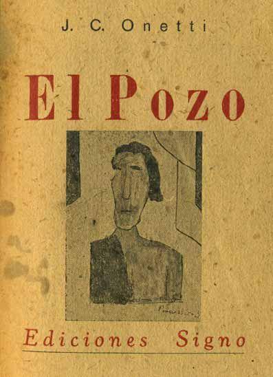 Juan Carlos Onetti El Pozo Montevideo Signo 1939 Juan Carlos Onetti Literatura Libros