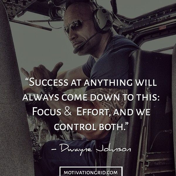 Success focus and effort dwayne johnson inspirational ...