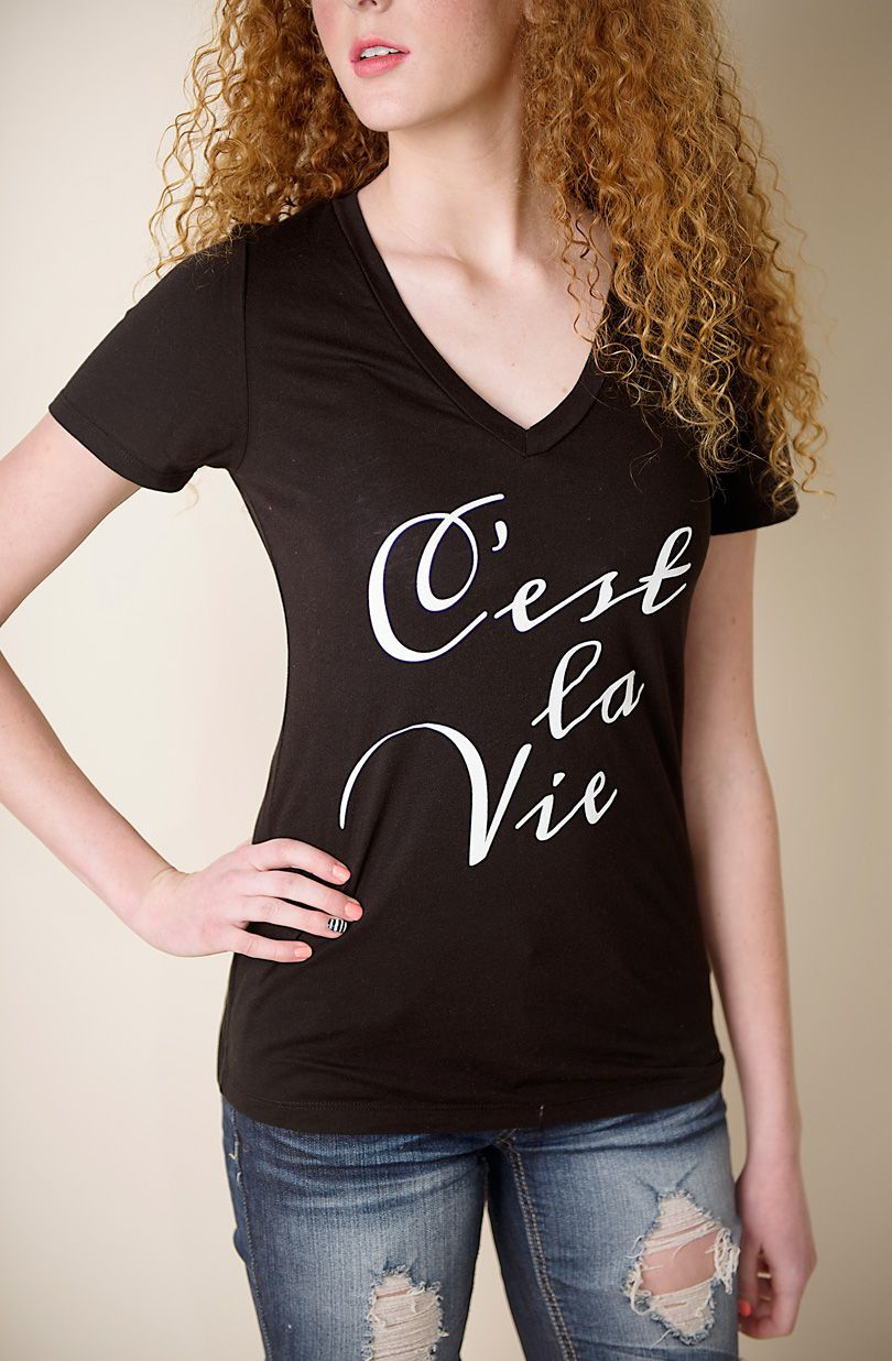 I have always loved this saying!  not sure why but I do!!   I want this shirt!!