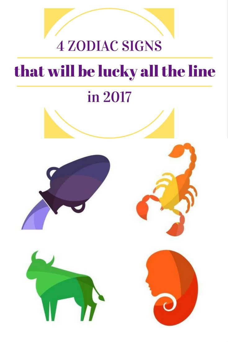 4 Zodiac Signs That Will Be Lucky All The Line In 2017