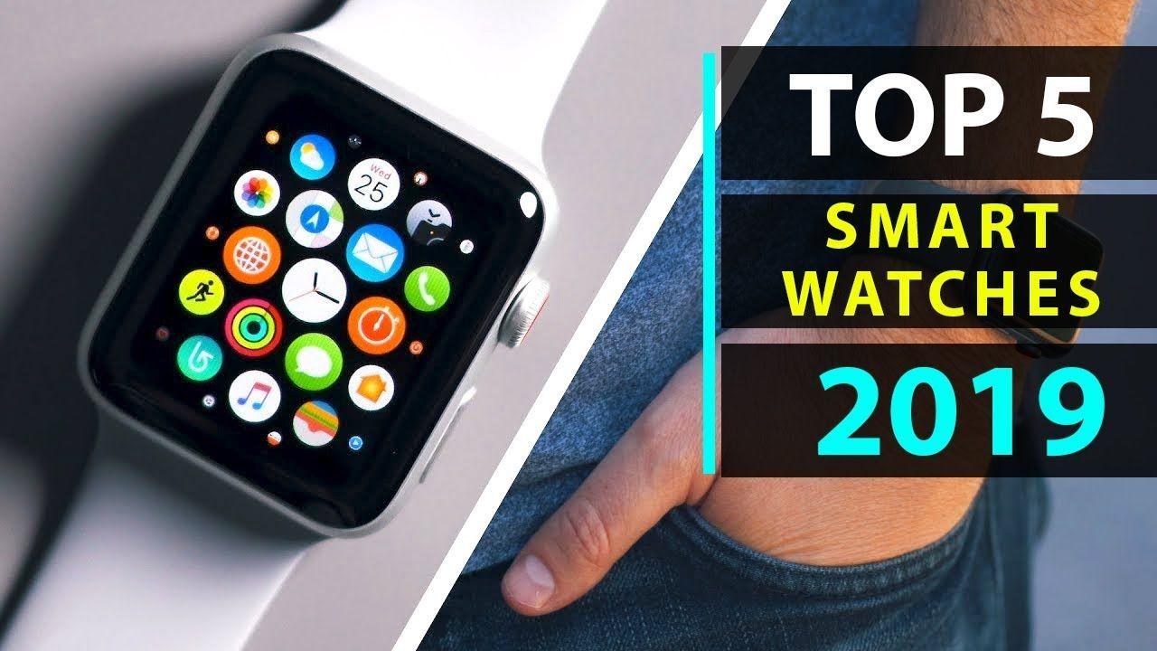 Top 5 LATEST Best Smartwatches 2019 Best Smartwatches
