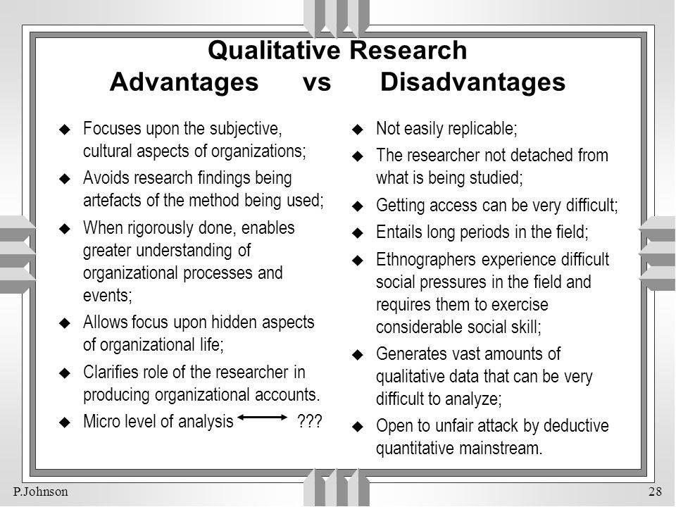 Advantages X Disadvantages Of Qualitative Research