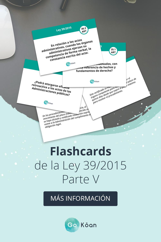 Flashcards Oposiciones Ley 39 2015 Oposicion Memorización Textos Descriptivos