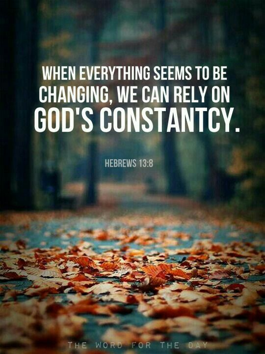 Hebrews 13 8 Quot Jesus Christ Is The Same Yesterday And Today
