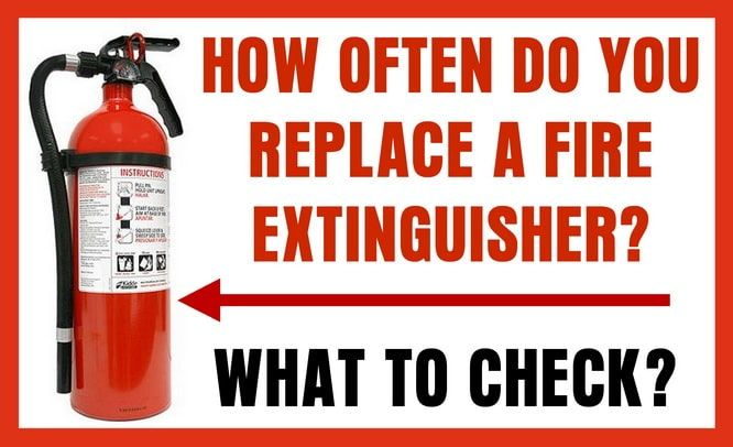 How Often Do Fire Extinguishers Need To Be Replaced Extinguisher Fire Extinguishers Fire Extinguisher