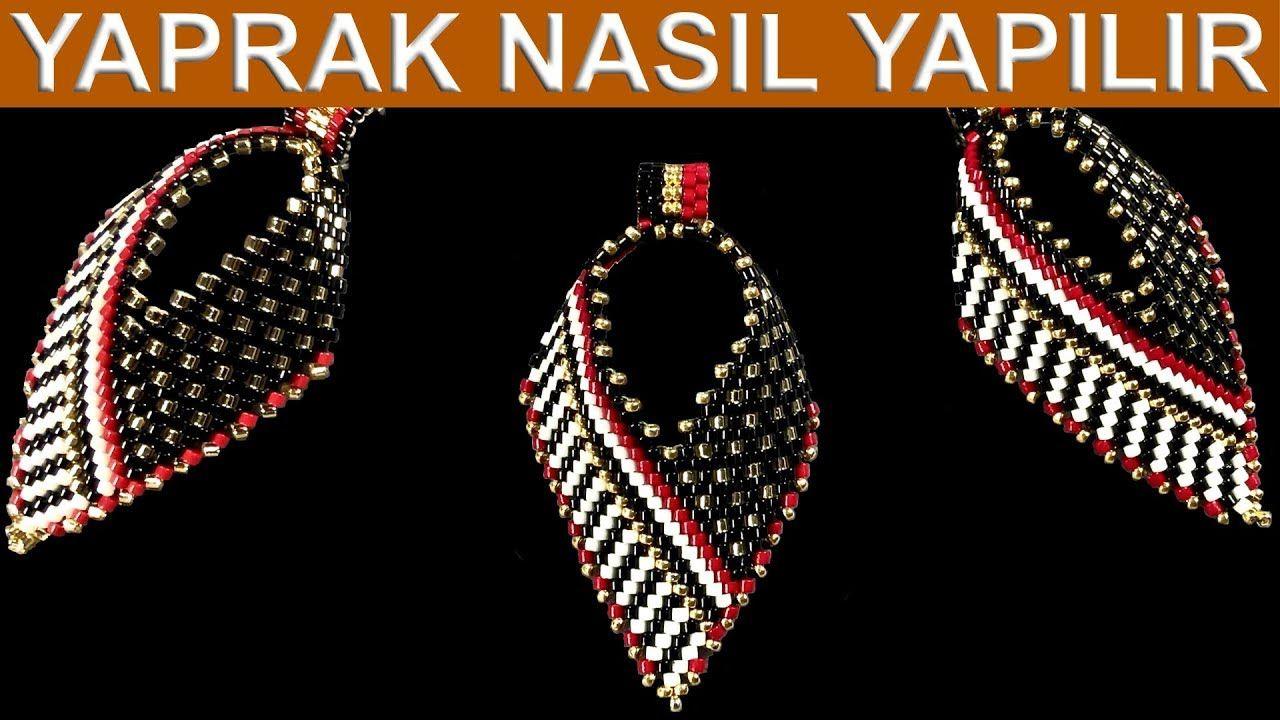 Yaprak Nasil Yapilir Youtube Beaded Earrings Patterns Beaded Necklace Designs Beads Craft Jewelry