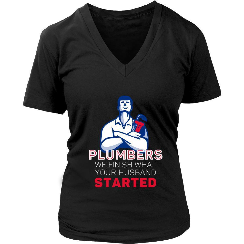 Plumber Shirt We Finish What Your Husband Started Profession Gift Shirts Funny Shirts Gifts