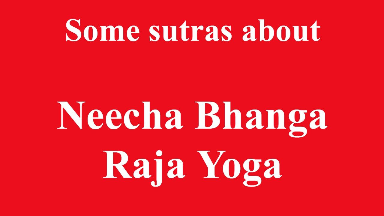 Meaning of Neech Bhanga Raj Yoga and Result of it