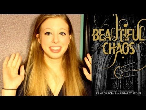 BEAUTIFUL CHAOS BY KAMI GARCIA AND MARGARET STOHL: booktalk with XTINEMAY
