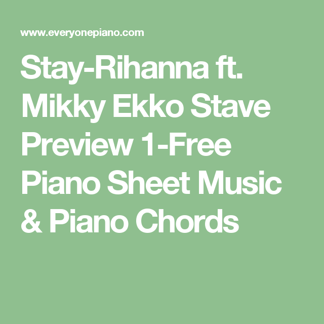 Attractive Rihanna Stay Piano Chords Frieze Song Chords Images
