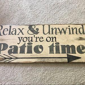 Patio sign. Relax & Unwind you're on patio time. Hand painted patio sign/ Outdoor patio sign/ Porch sign/ Summer sign/ Outside patio decor #relaxingsummerporches