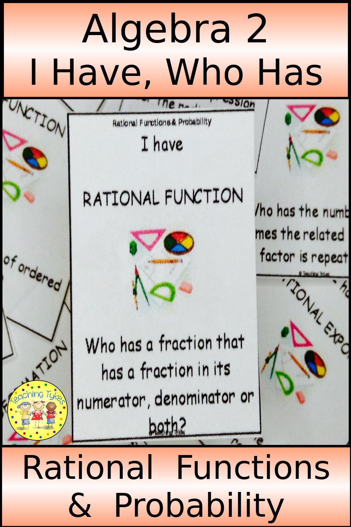 Rational Functions and Probability I Have, Who Has Game