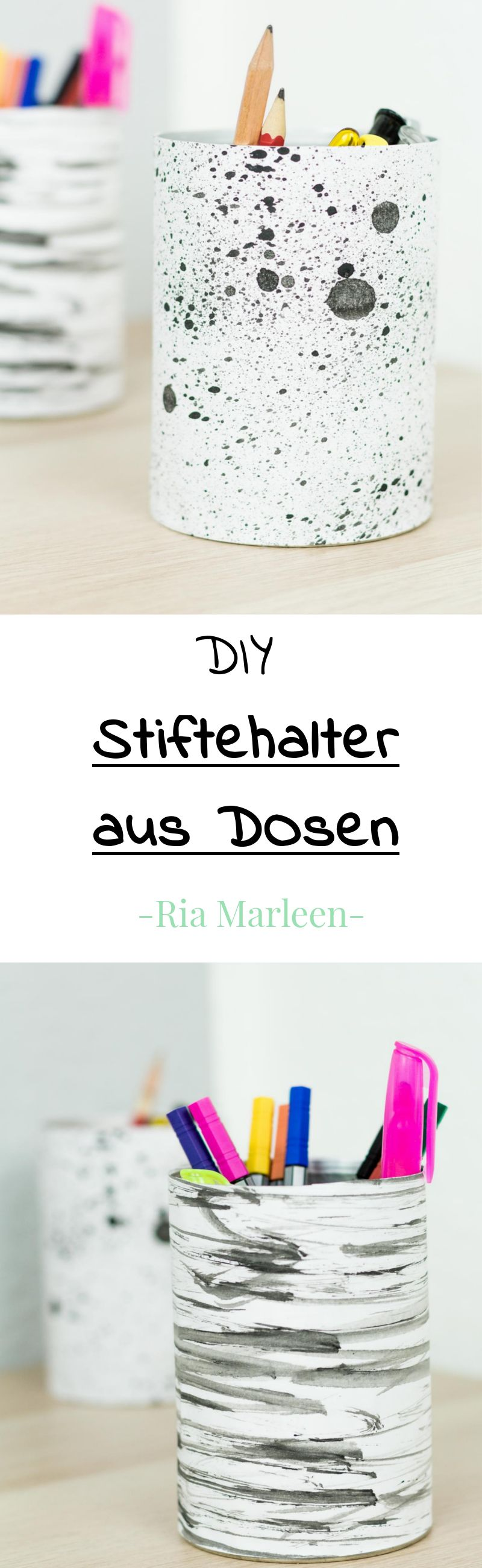 diy stiftehalter aus dosen basteln einfache und g nstige upcycling idee diy ideen von lovely. Black Bedroom Furniture Sets. Home Design Ideas