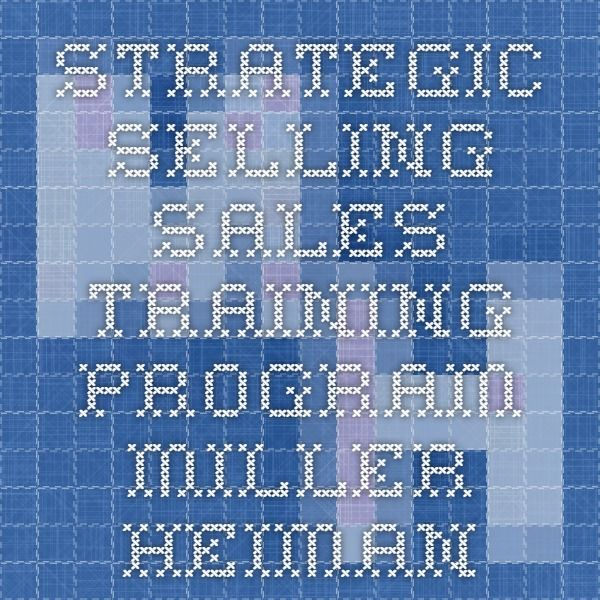 Strategic Selling  Sales Training Program  Miller Heiman