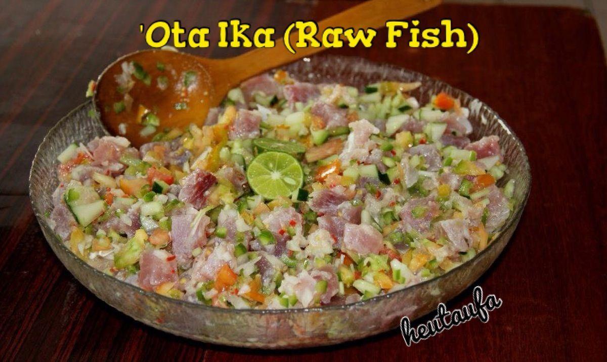 Ota Ika Raw Fish Tongan Food Polynesian Food Tongan Food In