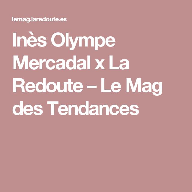 Inès Olympe Mercadal x La Redoute – Le Mag des Tendances