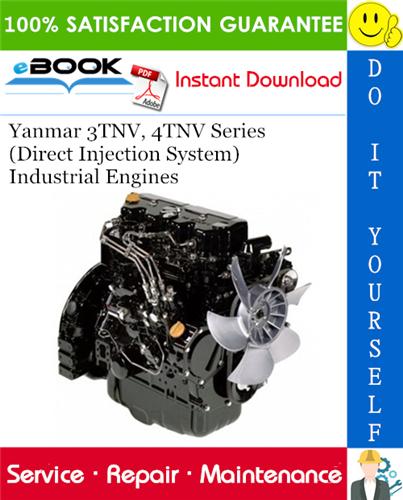 Yanmar 3tnv 4tnv Series Direct Injection System Industrial Engines Service Repair Manual Repair Manuals Mini Excavator Repair