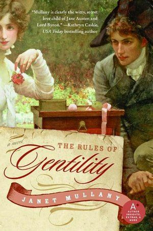 Google Image Result for http://www.janetmullany.com/wp-content/uploads/2009/05/The-Rules-of-Gentility.jpg