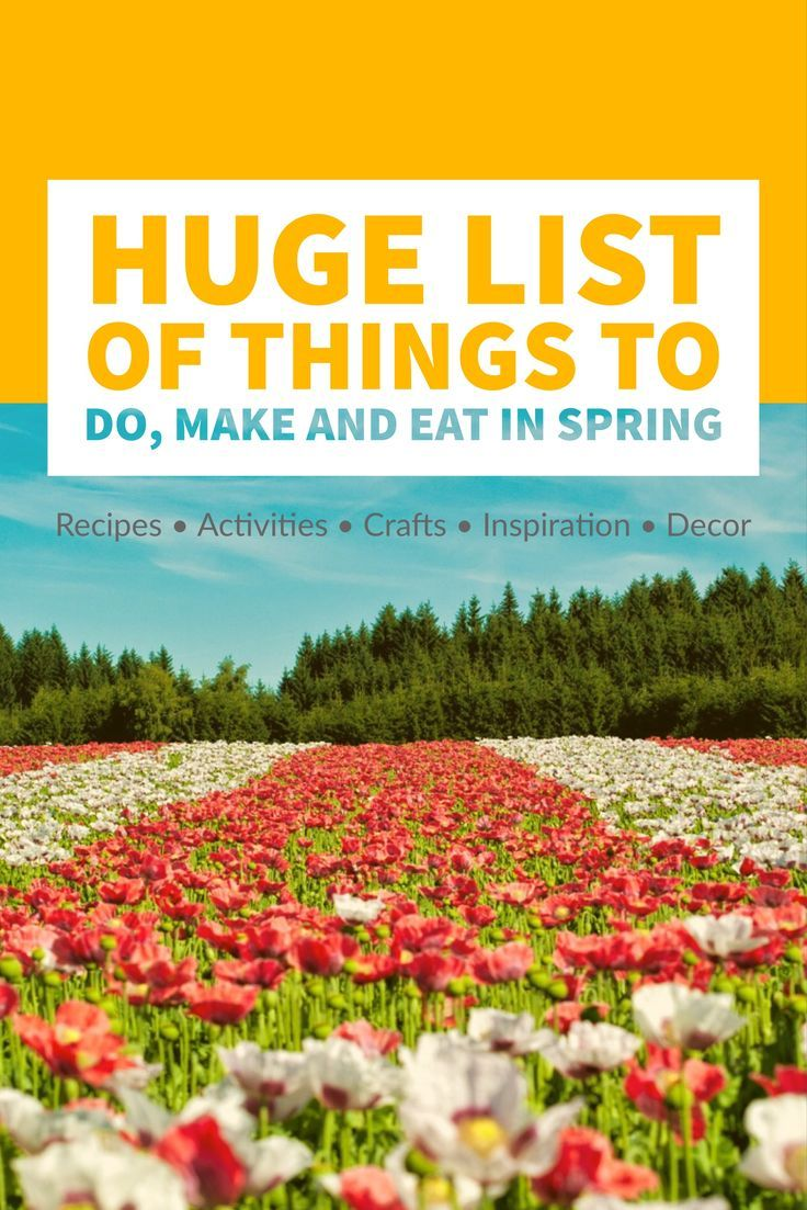 Huge List Of Things To Do Make And Eat In Spring Craft Activities